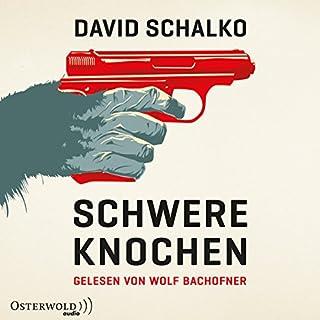 Schwere Knochen                   Autor:                                                                                                                                 David Schalko                               Sprecher:                                                                                                                                 Wolf Bachofner                      Spieldauer: 17 Std. und 8 Min.     231 Bewertungen     Gesamt 4,3