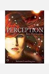 [(Perception )] [Author: Kim Harrington] [Mar-2013] Paperback