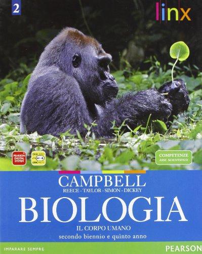 Biologia. Il corpo umano. Per il triennio delle Scuole superiori. Con espansione online