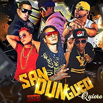Sandungueo Quiere (Remix)