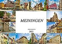 Meiningen Impressionen (Tischkalender 2022 DIN A5 quer): Zwoelf wunderschoene Bilder der Stadt Meiningen (Monatskalender, 14 Seiten )