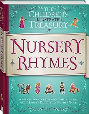 The Children's Illustrated Treasury of Nursery Rhymes