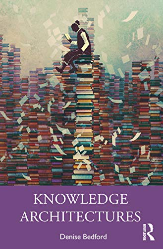 Knowledge Architectures: Structures and Semantics Front Cover