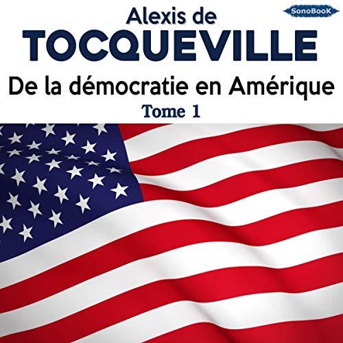 Couverture de De la démocratie en Amérique 1