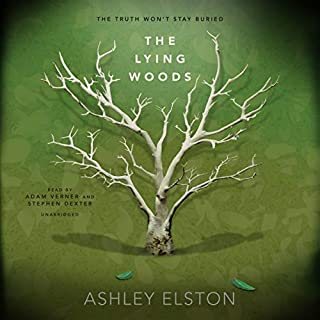 The Lying Woods                   Written by:                                                                                                                                 Ashley Elston                               Narrated by:                                                                                                                                 Adam Verner,                                                                                        Stephen Dexter                      Length: 9 hrs and 25 mins     Not rated yet     Overall 0.0