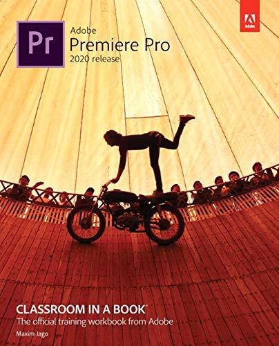 Jago, M: Adobe Premiere Pro Classroom in a Book (2020 releas