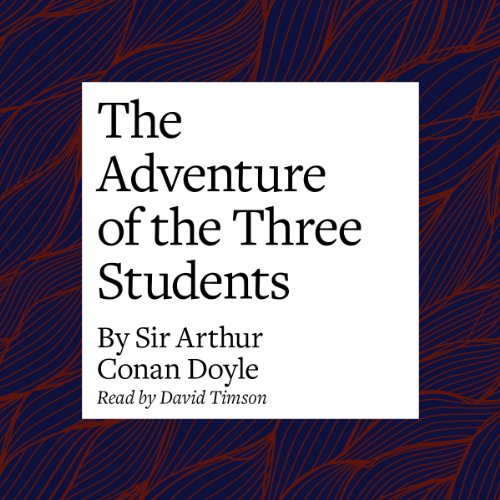 The Adventure of the Three Students audiobook cover art