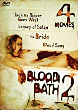 Blood Bath 2 - 4 Movie Pack