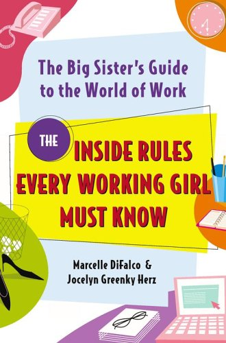 The Big Sister's Guide to the World of Work (Hardcover) by Marcelle Langan Difalco; Jocelyn Greenke (2006-05-03)