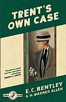 Trent's Own Case (Philip Trent)