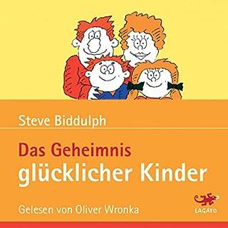 Das Geheimnis glücklicher Kinder Titelbild