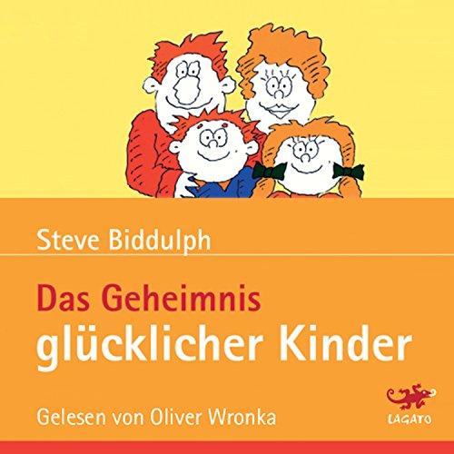 Couverture de Das Geheimnis glücklicher Kinder