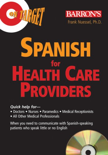 Spanish for Healthcare Providers (On Target Audio CD Packages) (0.25 Lb Package)