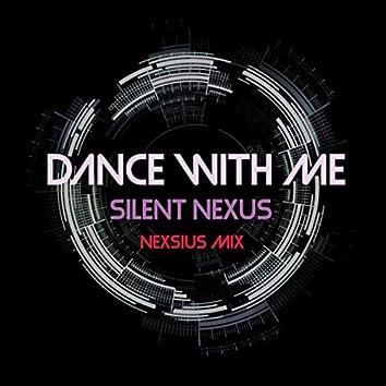 Dance with Me Nexsius Mix