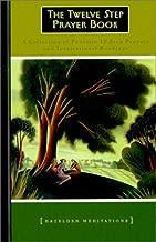 12 Step Prayer Book (Lakeside Meditation)