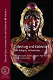 Collecting And Collectors (Selected Papers on Ancient Art and Architecture)