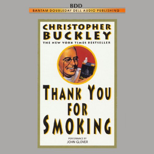 Thank You for Smoking audiobook cover art