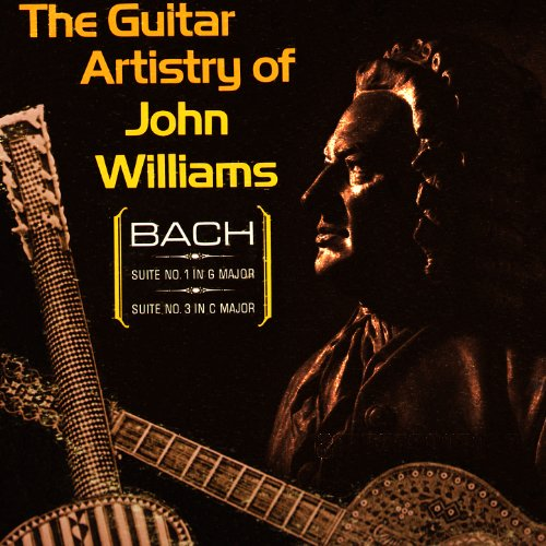 The Guitar Artistry Of John Williams (Digitally Remastered)