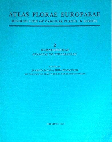 Atlas florae europaeae: distribution of vascular plants in Europe, 2: Gymnospermae (Pinaceae to Ephedraceae)