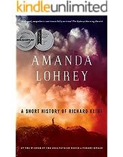 A Short History of Richard Kline: A Novel