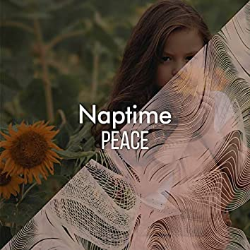 """ Tender Naptime Peace """