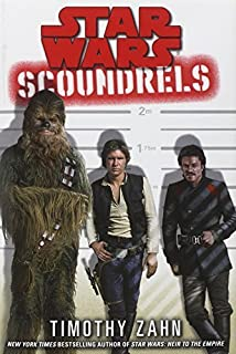 Star Wars: Scoundrels (Star Wars - Legends) by Zahn, Timothy (2013) Hardcover