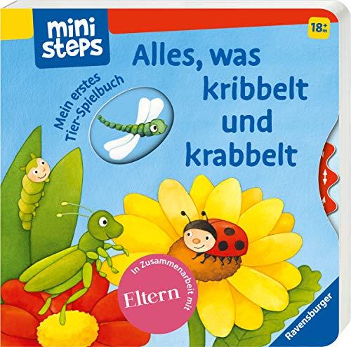 Alles, was kribbelt und krabbelt: Mein erstes Tier-Spielbuch. Ab 18 Monaten. (ministeps Bücher)