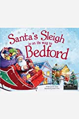 Santa's Sleigh is on its Way to Bedford Hardcover