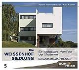 Die Weissenhofsiedlung. Ein gebautes Manifest der Moderne - Christian Freigang