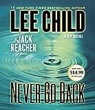 Never Go Back - A Jack Reacher Novel by Lee Child (2014-08-26) - Random House Audio; Abridged edition (2014-08-26) - 26/08/2014