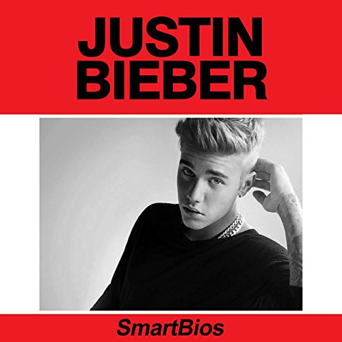 Justin Bieber                   By:                                                                                                                                 Smartbios                               Narrated by:                                                                                                                                 Jethro Arola                      Length: 46 mins     1 rating     Overall 5.0