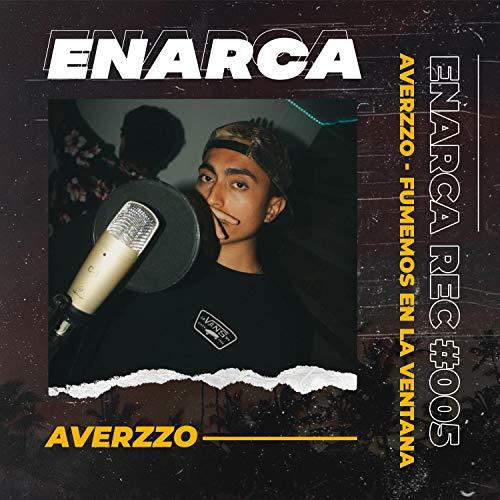 Fumemos en la Ventana (feat. Averzzo) [ENARCA REC. 005]