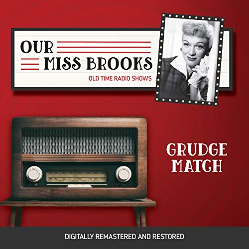 Our Miss Brooks: Grudge Match cover art