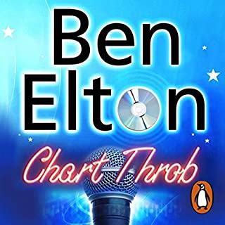 Chart Throb                   By:                                                                                                                                 Ben Elton                               Narrated by:                                                                                                                                 Glen McCready                      Length: 15 hrs and 10 mins     13 ratings     Overall 4.1