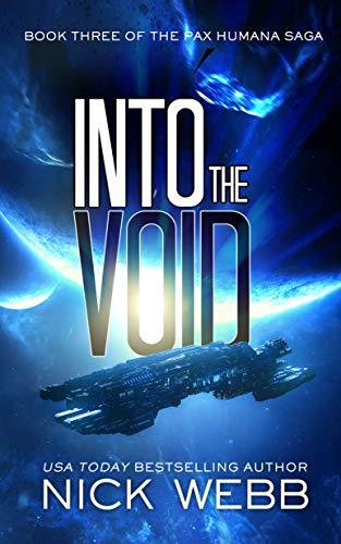 Into the Void (Episode #3: The Pax Humana Saga) (English Edition)