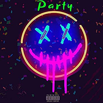 Party (feat. FiloHuana)