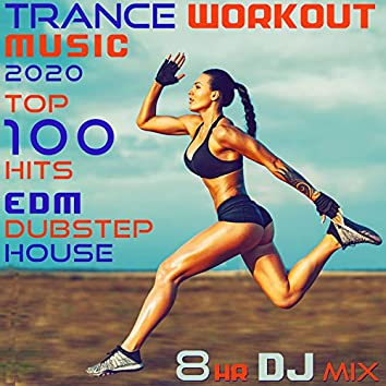 Trance Workout Music 2020 Top 100 Hits EDM Dubstep House