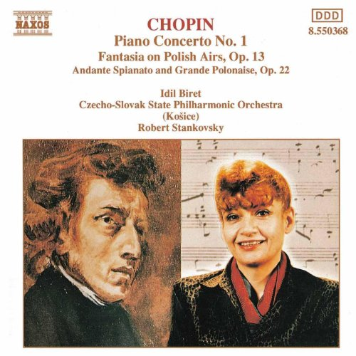 Chopin: Piano Concerto No. 1 / Fantasia On Polish Airs / Andante Spianato