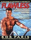 Flawless: Ten Week, Total Image Method for...