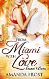 From Miami with Love: Emma & Owen