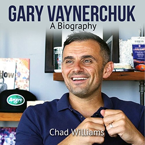 Gary Vaynerchuk: A Biography audiobook cover art