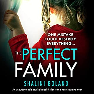 The Perfect Family                   Written by:                                                                                                                                 Shalini Boland                               Narrated by:                                                                                                                                 Katie Villa                      Length: 7 hrs and 52 mins     31 ratings     Overall 4.3