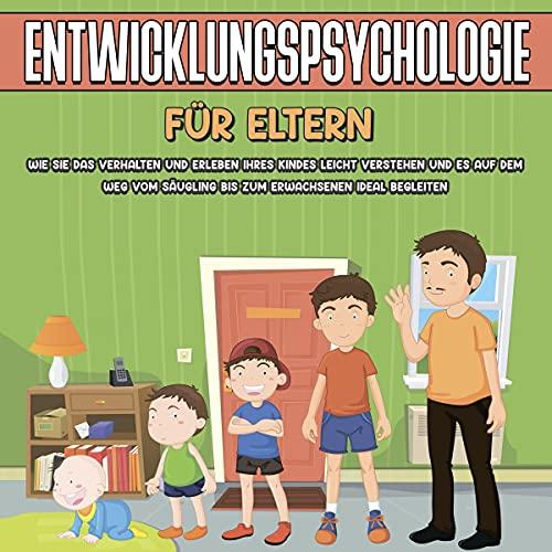 Entwicklungspsychologie für Eltern Titelbild