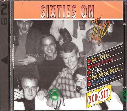 60s Sixties On Top (Double-CD feat. Bee Gees, Tina Turner, Chica, Pet Shop Boys, Boy George a.m.m.)
