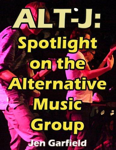 Alt-J: Spotlight on the Alternative Music Group (English Edition)