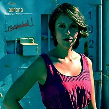 Introducing Adriana