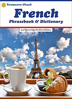 French Phrasebook & Dictionary: 2nd Revised Kindle Ebook Edition by [Mathieu Herman, Robert F Powers, Jean Herman, Chantal Herman, Robert Hazel]