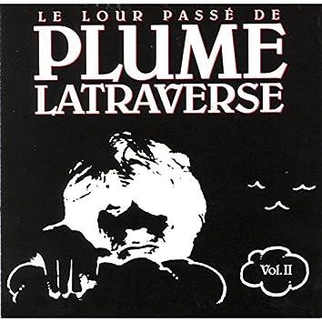 Le lour passé de plume Latraverse Vol.II
