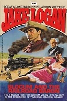 Slocum and the Railroad Baron - Book #157 of the Slocum