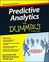 Predictive Analytics For Dummies (For Dummies Series)